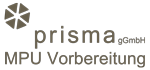 PRISMA - MPU Vorbeitung
